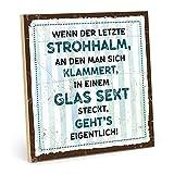 TypeStoff Holzschild mit Spruch – WENN DER LETZTE STROHHALM – im Vintage-Look mit Zitat als Geschenk und Dekoration (Größe: 19,5 x 19,5 cm)
