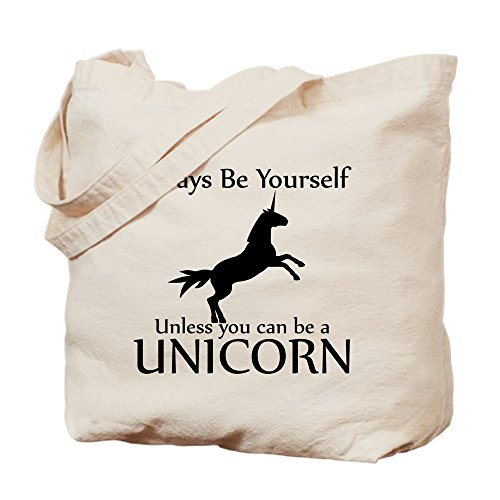 CafePress Always Be Yourself Unless You Can Be A Unicorn Dartpfeile TOT Handtasche Tote Bag - Standard werden können