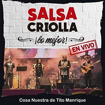 Salsa Criolla. Lo Mejor [En Vivo]