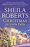Christmas in Icicle Falls (Life in Icicle Falls)