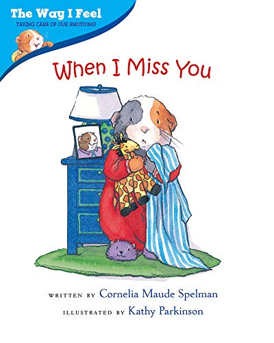 When I Miss You (The Way I Feel Books)の詳細を見る