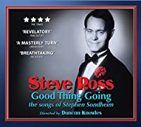Good Thing Going - the Songs of Stephen Sondheim