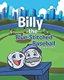 Billy the Blue-Stitched Baseball (English Edition)