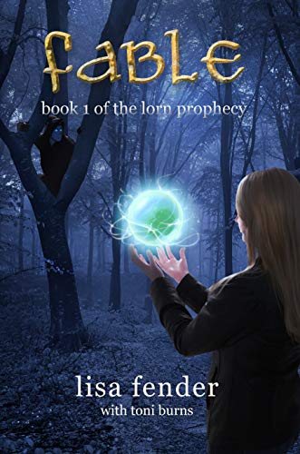 Fable: Book 1 of The Lorn Prophecy by [Lisa Fender, Toni Burns, Susan Uttendorfsky]