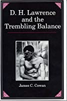 D.H. Lawrence and the Trembling Balance