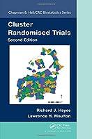 Cluster Randomised Trials (Chapman & Hall/CRC Biostatistics Series)