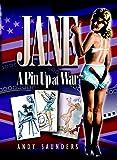 Jane: A Pin-Up at War (English Edition)...