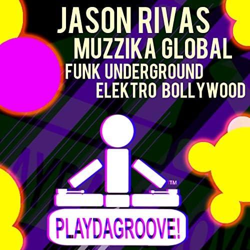 Jason Rivas & Muzzika Global