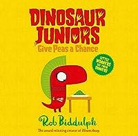 Give Peas a Chance (Dinosaur Juniors)