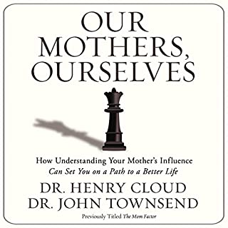 Our Mothers, Ourselves audiobook cover art