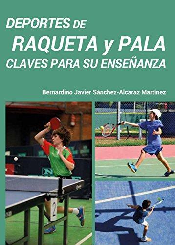 Deportes de raqueta y pala - Claves para su enseñanza