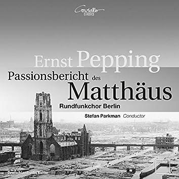 Ernst Pepping: Passionsbericht des Matthäus