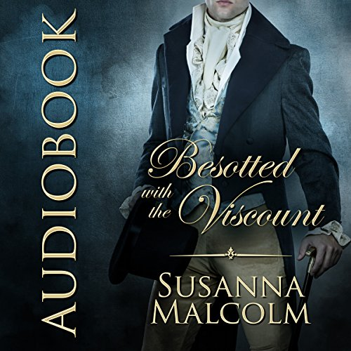 Besotted with the Viscount                   De :                                                                                                                                 Susanna Malcolm                               Lu par :                                                                                                                                 Nicholas Boulton                      Durée : 7 h et 40 min     Pas de notations     Global 0,0