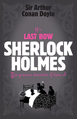 Download His Last Bow (Sherlock Complete Set) 0755334434