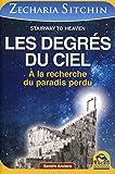 Les degrés du ciel - A la recherche du paradis perdu. - Macro Editions - 12/12/2014