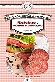 le cento migliori ricette di salsicce, salumi e insaccati (enewton zeroquarantanove)
