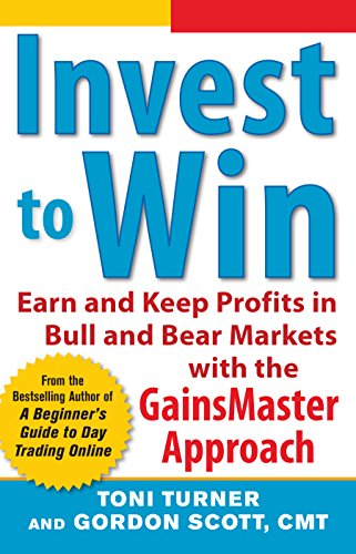 Invest to Win: Earn & Keep Profits in Bull & Bear Markets with the GainsMaster Approach (English Edition)