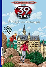 Les 39 Clés, Tome 13 - Piégés en Allemagne de Jude Watson