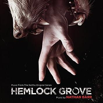 Hemlock Grove (Music From The Netflix Original Series)