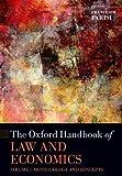 The Oxford Handbook of Law and Economics: Volume I: Methodology and Concepts (Oxford Handbooks) - Francesco Parisi