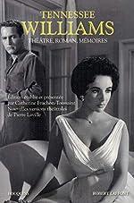 Théâtre, roman, Mémoires de Tennessee WILLIAMS