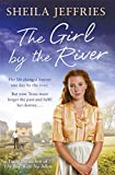 The Girl By The River: Book 2 in The Boy With No Boots trilogy