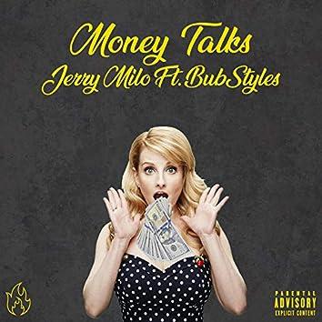 Money Talks (feat. Bub Styles)