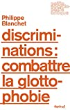 Discriminations - Combattre la glottophobie