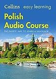 Easy Learning Polish Audio Course: Language Learning the easy way with Collins (Collins Easy Learning Audio Course) [Lingua Inglese]