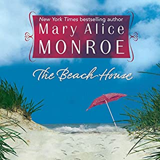 The Beach House                   By:                                                                                                                                 Mary Alice Monroe                               Narrated by:                                                                                                                                 Mary Alice Monroe                      Length: 14 hrs and 16 mins     601 ratings     Overall 4.5