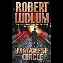 The Matarese Circle: A Matarese Novel