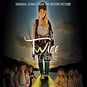 Twice the Dream (Original Songs from the Motion Picture)