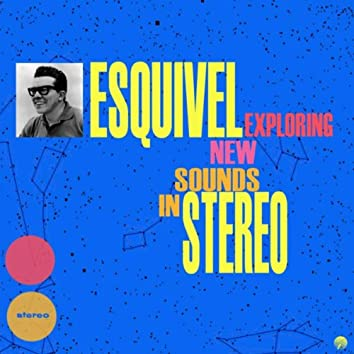 Exploring New Sounds In Stereo (Remastered)