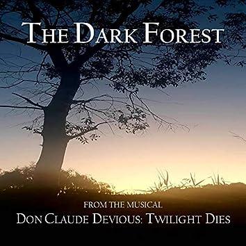 The Dark Forest (Original Studio Cast Recording)