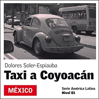 Taxi a Coyoacán [Taxi to Coyoacán] audiobook cover art