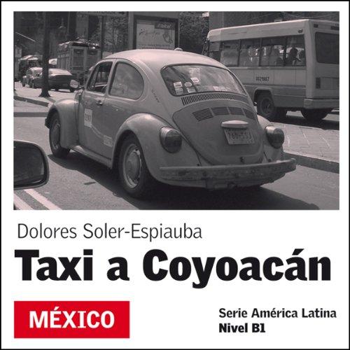 Taxi a Coyoacán [Taxi to Coyoacán] cover art
