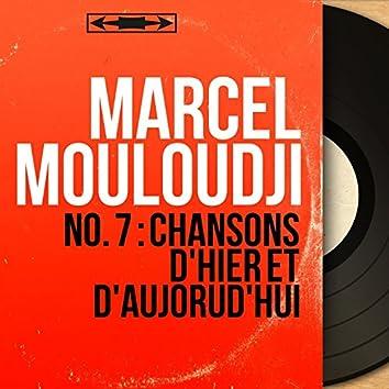 No. 7 : Chansons d'hier et d'aujorud'hui (Mono Version)