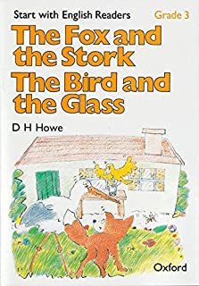 Start with English Readers Grade 3 the Fox and the Stork/The Bird and the Glass
