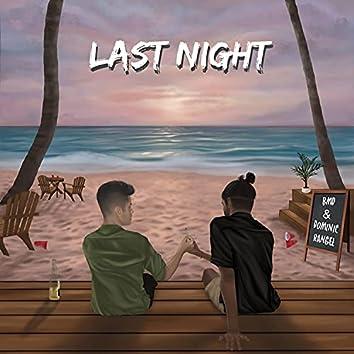 Last Night (feat. Dominic Rangel)