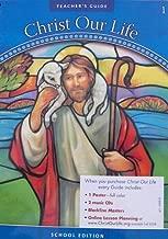 God Is Good: Teacher's Guide: Grade 1 (Christ Our Life 2009)