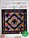 Quits Modernos Con El Diseño Log Cabing (El Libro De..)
