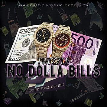 No Dolla Bills