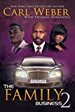 The Family Business 2 - Carl Weber