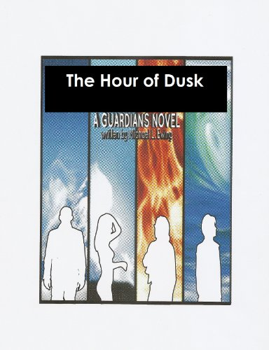 The Hour of Dusk: a Guardians Novel (English Edition)