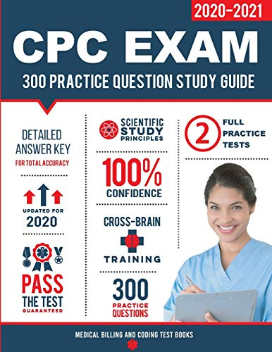 CPC Exam Study Guide: 300 Practice Questions & Answers