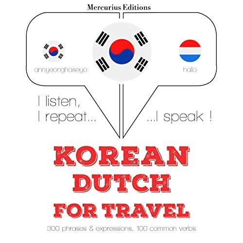 Korean – Dutch. For travel cover art