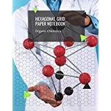 Hexagonal Grid Paper Notebook Organic Chemistry: 300 Pages Hexagon Graph Paper Notebooks Journal For Drawing Organic Chemistry Structures Small Grid For Biochemistry Students Vol 24