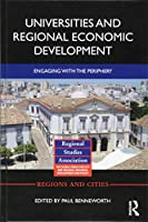 Universities and Regional Economic Development: Engaging with the Periphery (Regions and Cities)