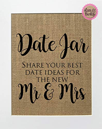 8x10 UNFRAMED Date Jar Share Your Best Date Ideas For The New Mr & Mrs/Burlap Print Sign/Rustic Shabby Chic Country Wedding Decor Sign Date Ideas Just Married Advice For Couple