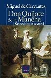Don Quijote de la Mancha (Selección de textos) (CASTALIA PRIMA. C/P.)...